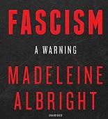 """Couverture du livre """"Fascism a warning"""", Le Fascisme, un avertissement par Madeleine Albright"""